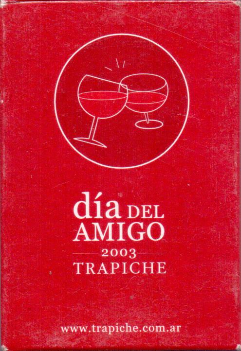 Bodegas Trapiche «Día del Amigo, 2003»