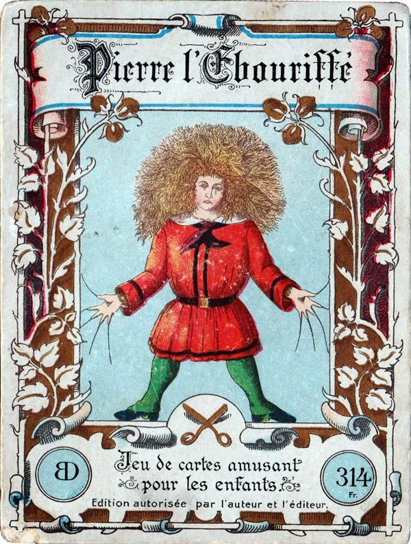 Dondorf No.314 Pierre l'Ebouriffé, c.1890