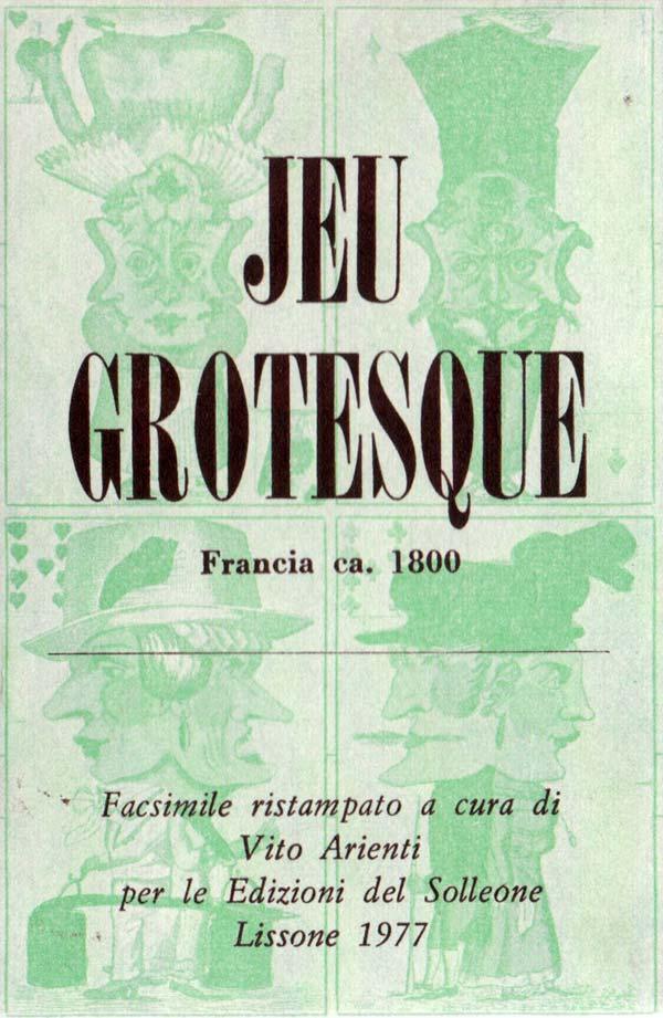 Jeu Grotesque published by Vito Arienti, Edizioni del Solleone, 1977