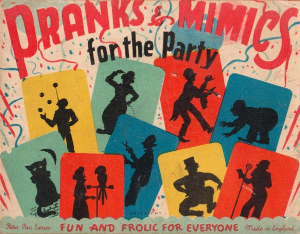 Pranks & Mimics for the Party, 1950s