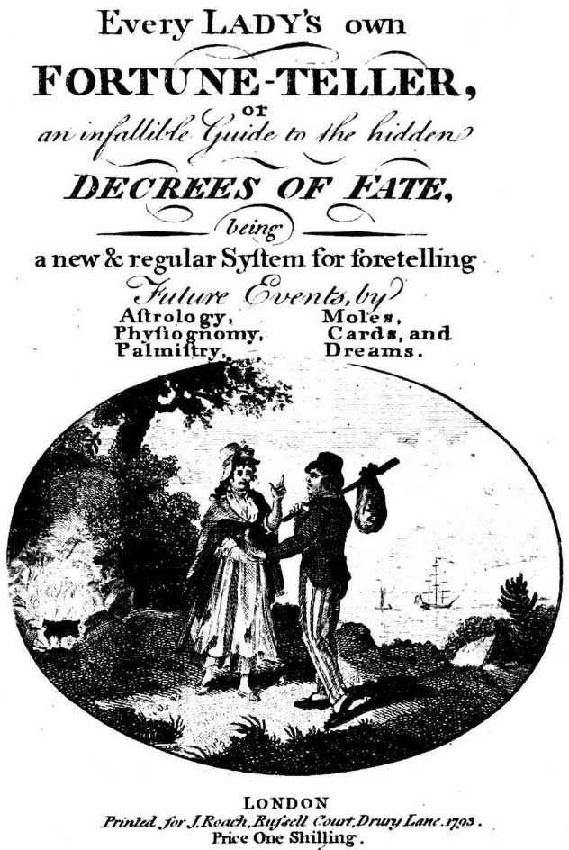 """Every Lady's Own Fortune-Teller"""" 1793"""