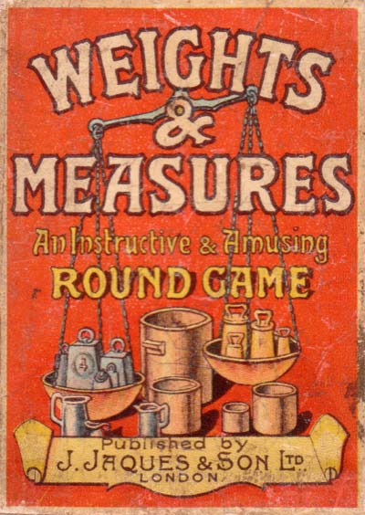 Weights and Measures card game published by John Jaques & Son, Ltd., London, c.1910