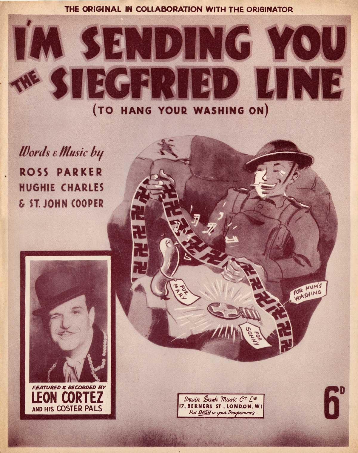 I'm Sending You the Siegfried Line (Leon Cortez)