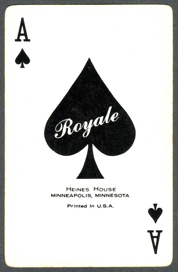 Heines House Ace of Spades from a ROYALE pack made by USPCC c.1970